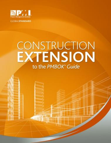 Construction Extension to the PMBOK® Guide já está disponível para download