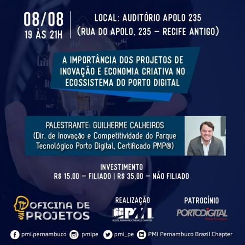 A importância dos projetos de inovação e economia criativa no ecossistema do Porto Digital