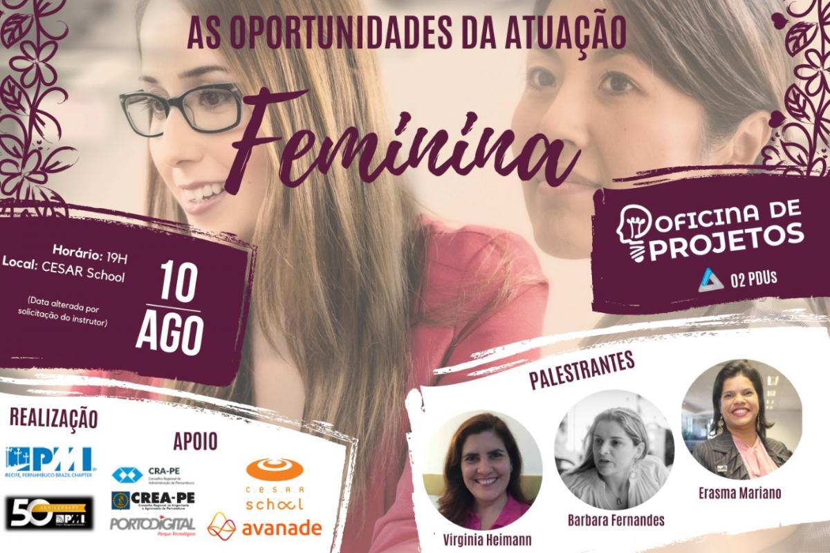 Oficina de Projetos - As oportunidades da atuação feminina, venha fazer o seu CANVAS conosco!