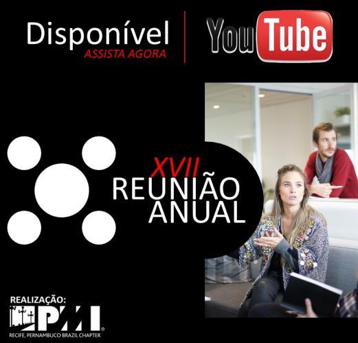 XVII Reunião Anual - Disponível no YouTube