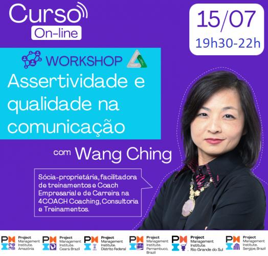 Curso On-line: Assertividade e qualidade na comunicação com Wang Ching