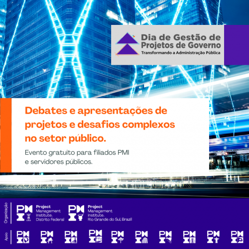 Dia de Gestão de Projetos de Governo - Transformando a Administração Pública