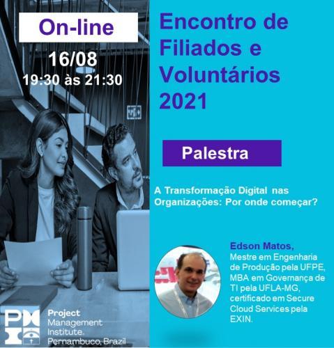 Encontro de Filiados e Voluntários 2021 - Agosto/21