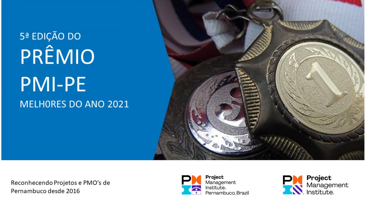 Relação dos Candidatos do Prêmio Melhores do Ano PMI-PE 2021