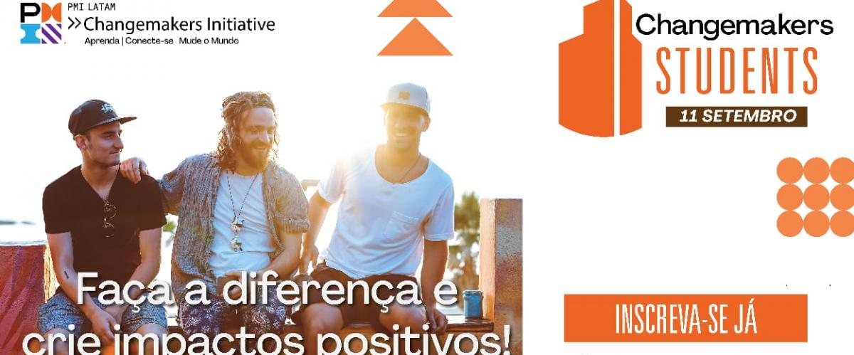 Participe do Changemakers Students