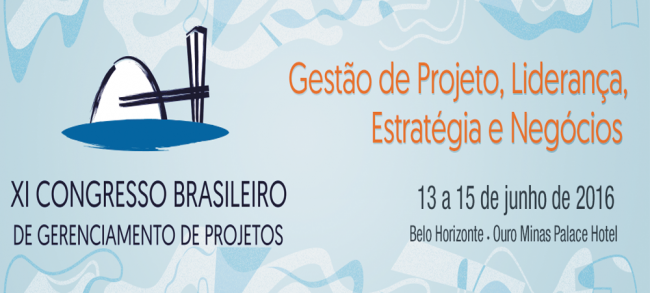 XI Congresso Brasileiro de Gerenciamento de Projetos