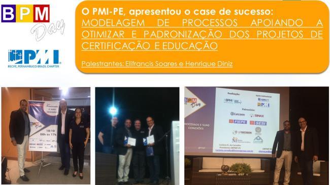 BPM DAY - PMI-PE apresentou o case de sucesso